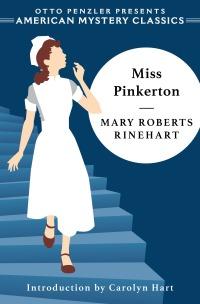 Mary Roberts Rinehart, Miss Pinkerton (June 2019)