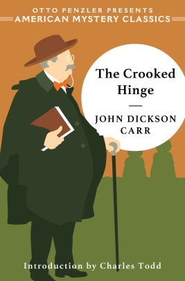 John Dickson Carr, The Crooked Hinge (October 2019)