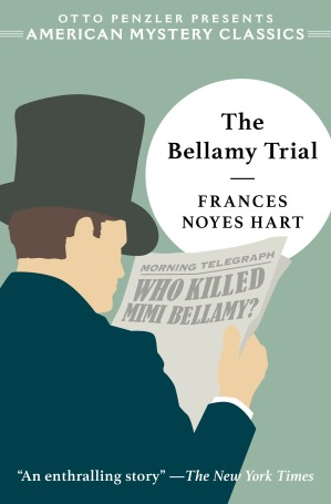 Frances Noyes Hart, The Bellamy Trial (November 2019)